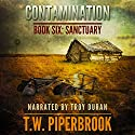 Contamination: Sanctuary, Book 6 (       UNABRIDGED) by T.W. Piperbrook Narrated by Troy Duran
