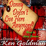 Donny Doesn't Live Here Anymore | Ken Goldman