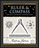 Ruler and Compass (Wooden Books)