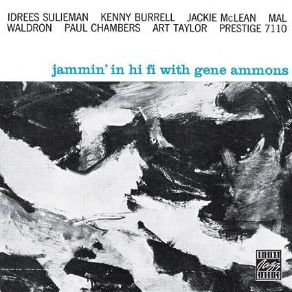 Gene Ammons - 癮 - 时光忽快忽慢,我们边笑边哭!