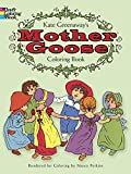 Kate Greenaway's Mother Goose Coloring Book (Colouring Books) (0486228835) by Greenaway, Kate