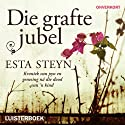 Die grafte jubel (       UNABRIDGED) by Esta Steyn Narrated by Joanie Combrink