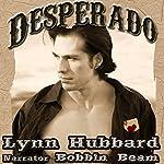 Desperado: A Western Romance | Lynn Hubbard