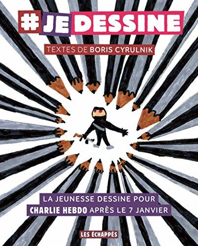 Je dessine : La jeunesse dessine pour Charlie Hebdo après le 7 janvier