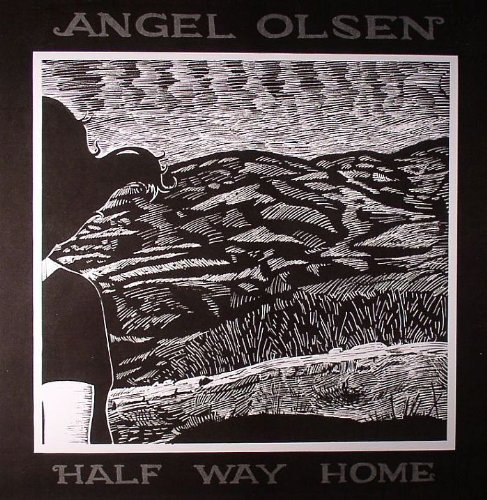 Half Way Home, Angel Olsen