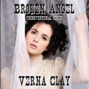 Broken Angel: Unconventional Series, Book 2 | Verna Clay