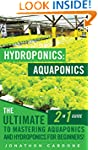 Hydroponics: Aquaponics: The Ultimate...