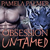 Obsession Untamed: Feral Warriors, Book 2 | Pamela Palmer