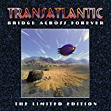 Transatlantic Bridge Across Forever (Ltd)