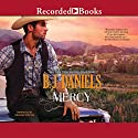 Mercy: Beartooth Montana, Book 5 (       UNABRIDGED) by B. J. Daniels Narrated by Graham Winton