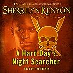 A Hard Day's Night Searcher | Sherrilyn Kenyon