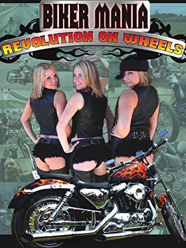 Bikermania-Revolution On Wheels