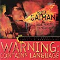 Warning: Contains Language: Stories and Poems from 'Angels & Visitations' Audiobook by Neil Gaiman Narrated by Neil Gaiman