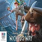 Wicked's Way | Anna Fienberg