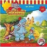 Benjamin Blümchen - Folge 42: als Ritter [Audio-CD]