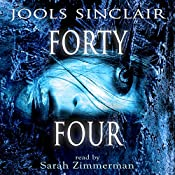 Forty-Four: 44, Book 1 | Jools Sinclair