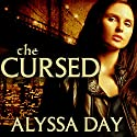 The Cursed: League of the Black Swans, Book 1 Audiobook by Alyssa Day Narrated by Xe Sands