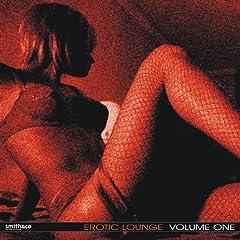 Erotic Lounge, Volume 1