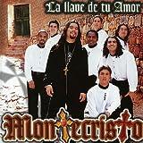 La Llave De Tu Amor by Montecristo (2007-03-06)