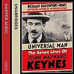 Universal Man: The Seven Lives of John Maynard Keynes | Richard Davenport-Hines