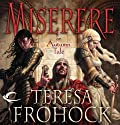 Miserere: An Autumn Tale (       UNABRIDGED) by Teresa Frohock Narrated by Eileen Stevens