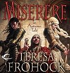 Miserere: An Autumn Tale | Teresa Frohock