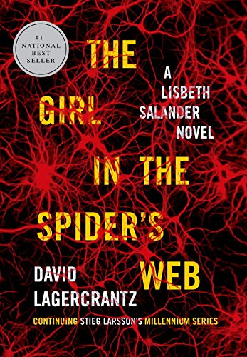 The Girl in the Spider's Web: A Lisbeth Salander novel, continuing Stieg Larsson's Millennium Series ISBN-13 9780147520760