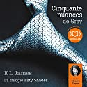 Cinquante nuances de Grey Hörbuch von E. L. James Gesprochen von: Séverine Cayron