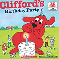 Clifford's Birthday Party (Clifford 8x8)