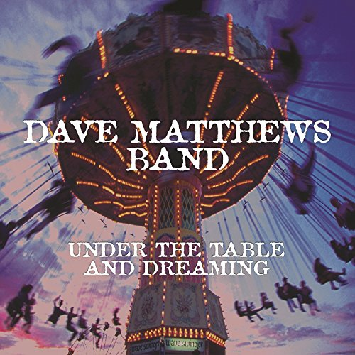 Dave Matthews - Under the Table & Dreaming - Zortam Music