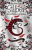 Silber - Das dritte Buch der Träume: Roman (Ab 12 Jahren) (print edition)