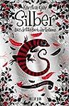 Silber - Das dritte Buch der Tr�ume:...