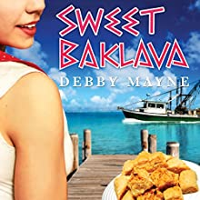 Sweet Baklava (       UNABRIDGED) by Debby Mayne Narrated by Hallie Ricardo