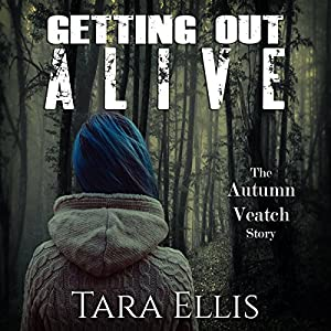 Getting Out Alive Audiobook