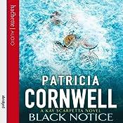Black Notice: Kay Scarpetta, Book 10 | Patricia Cornwell
