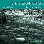 La Rigole du diable | Sylvie Granotier