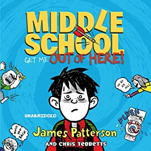 Middle School: Get Me Out of Here! Audiobook