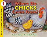 Where Do Chicks Come From? (Let s-Read-and-Find-Out Science 1)