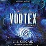 Vortex: Insignia, Book 2 (       UNABRIDGED) by S. J. Kincaid Narrated by Lincoln Hoppe