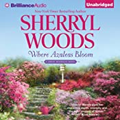 Where Azaleas Bloom | [Sherryl Woods]