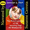 The Misadventures of the Laundry Hag: All Washed Up (       UNABRIDGED) by Jennifer L. Hart Narrated by Suzanne Cerreta