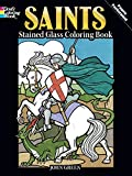 Saints Stained Glass Coloring Book (Holiday Stained Glass Coloring Book)