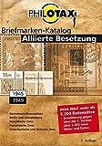 Image de PHILOTAX GmbH: Alliierte Besetzung spezial Briefmarkenkatalolog