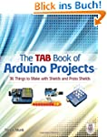 The TAB Book of Arduino Projects: 36...