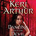 Dancing with the Devil: Nikki and Michael, Book 1 Audiobook by Keri Arthur Narrated by Coleen Marlo