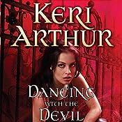 Dancing with the Devil: Nikki and Michael, Book 1 | Keri Arthur