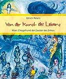 Von der Kunst des Lebens: Marc Chagall und der Zauber des Zirkus