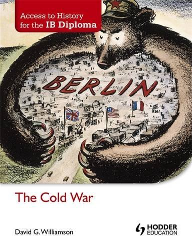 Access to History for the IB Diploma: The Cold War