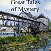 Great Tales of Mystery | [Bret Harte, Edgar Allan Poe, G. K. Chesterton]