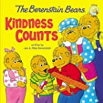 Berenstain Bears: Kindess Counts